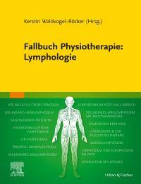 Fallbuch Physiotherapie Lymphologie