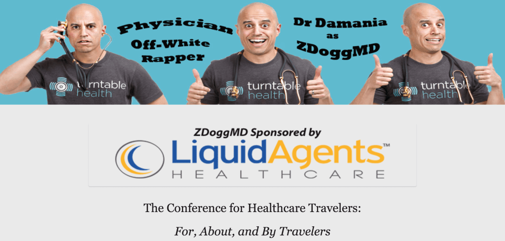 LiquidAgents Healthcare Sponsors Keynote ZDogg MD at Travelers Conference