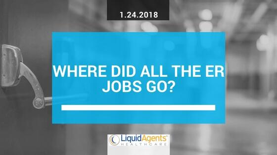 Travel Nursing: Where did all the ER jobs go? | LiquidAgents Healthcare
