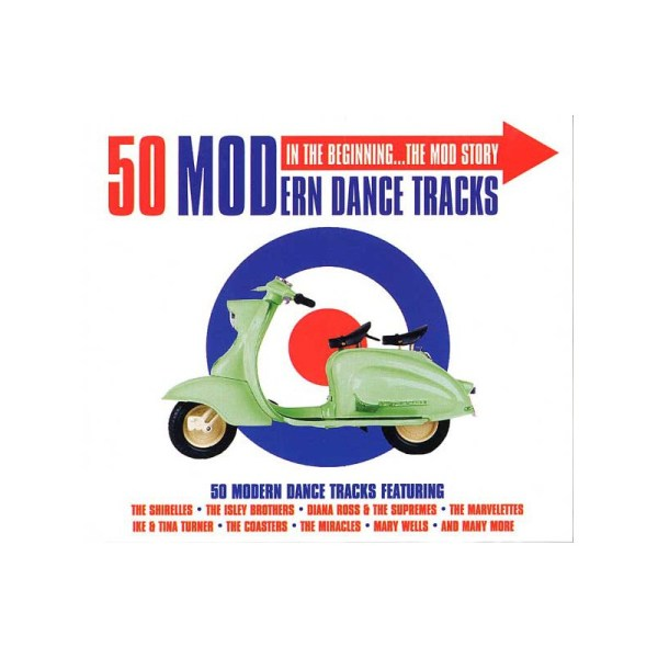 50 MODern Dance Tracks In The Beginning... The Mod Story ...