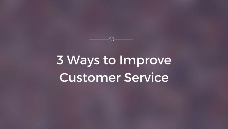 3 ways to improve customer service