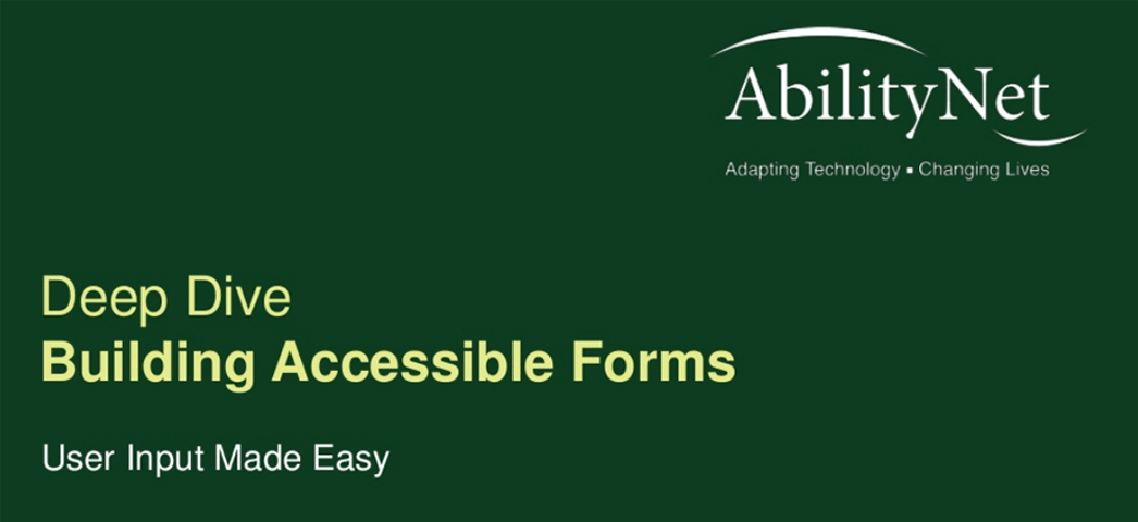 AbilityNet webinar Building Accessible Forms