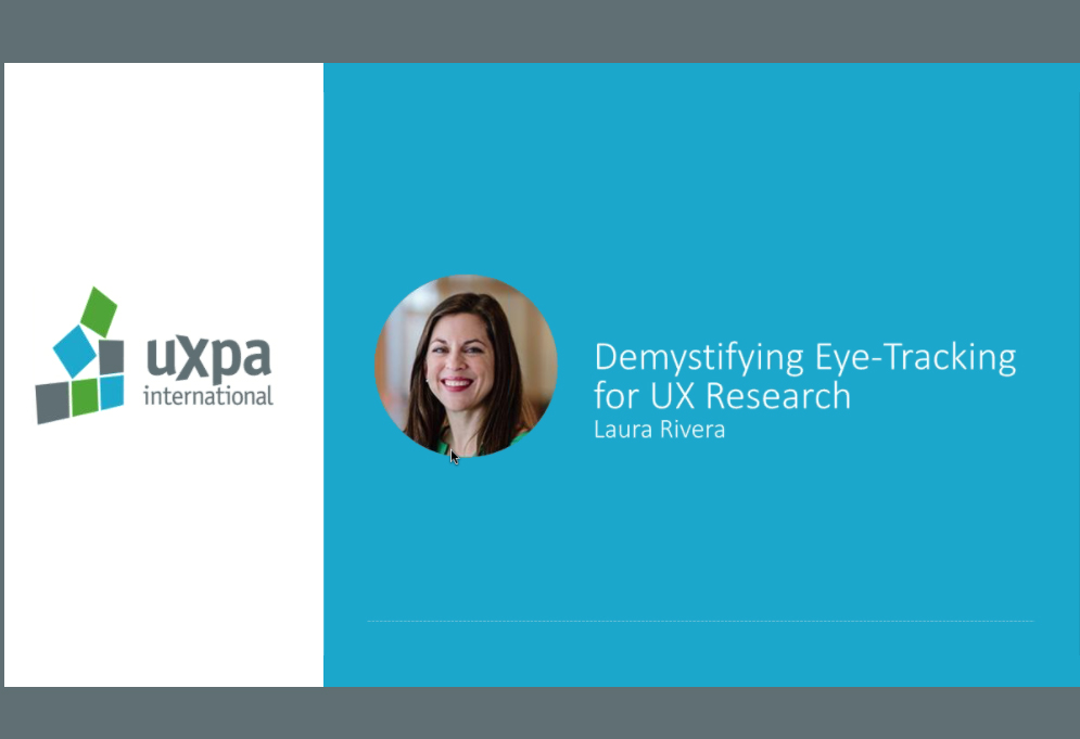 Demystifying eye tracking for ux research, Laura Rivera