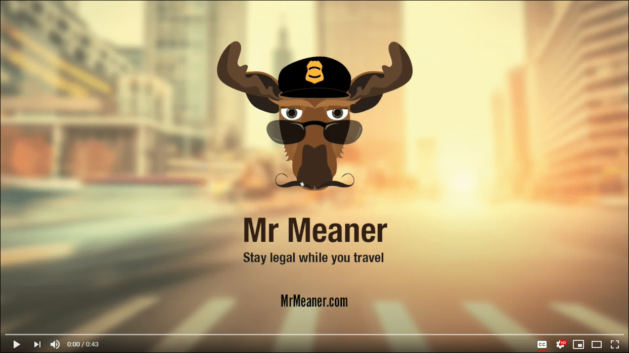 Mr. Meaner - stay legal while you travel