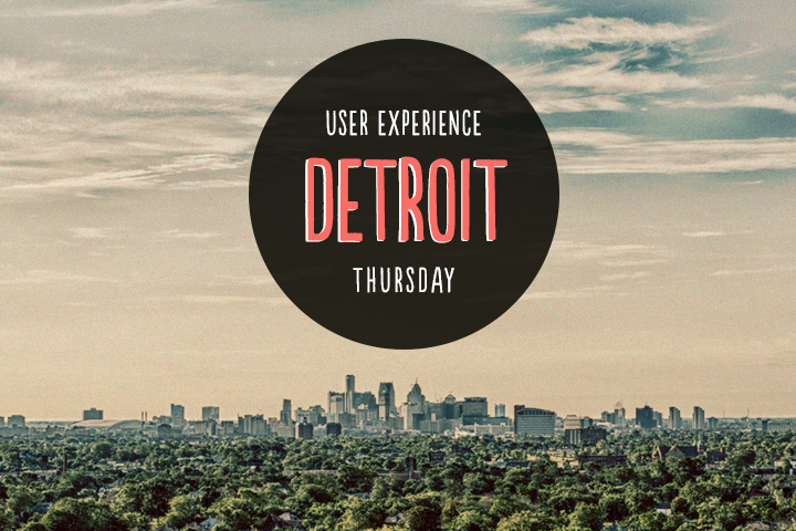 UX Thursday Detroit