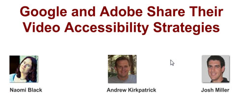 Google and Adobe on Video Accessibility