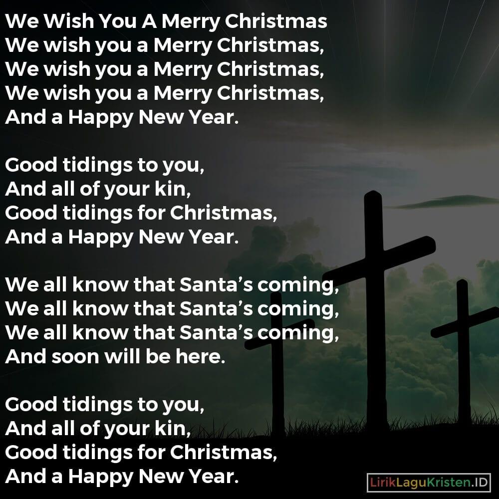 graphic regarding We Wish You a Merry Christmas Lyrics Printable identified as We Desire By yourself A Merry Xmas LIRIK LAGU KRISTEN