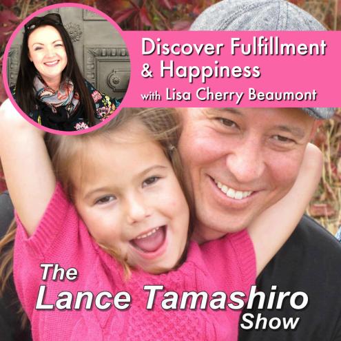 Discover Fulfillment Happiness Lance Tamashiro Show