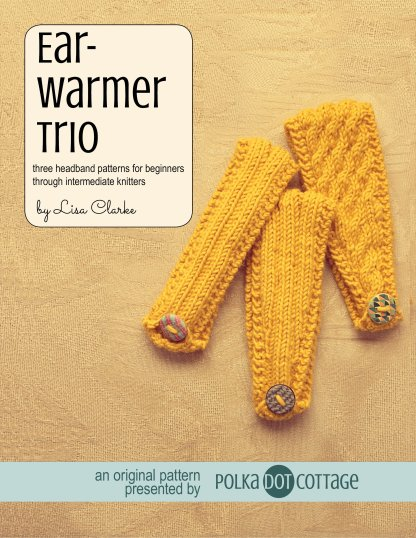 Earwarmer Trio knitting pattern at Polka Dot Cottage