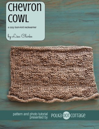 Chevron Cowl loom knitting pattern at Polka Dot Cottage
