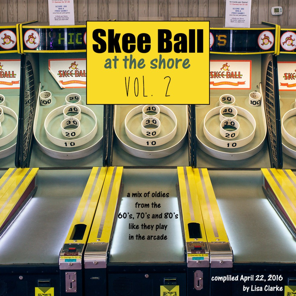 Skee Ball at the Shore Volume 2