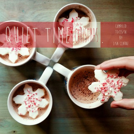 Quiet Time Christmas, Polka Dot Radio Playlist by Lisa Clarke