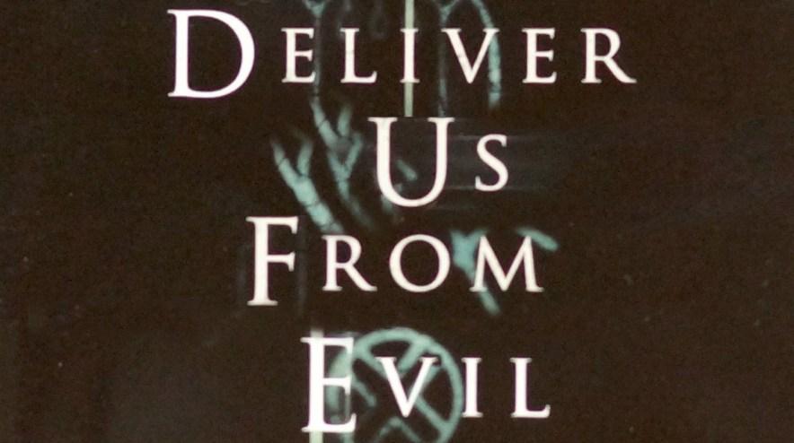 DeliverUsFromEvil
