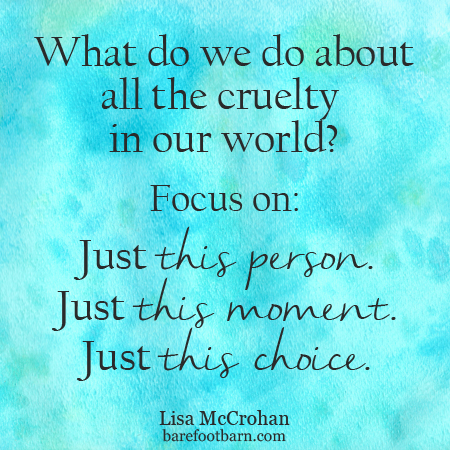 what_to_do_with_the_cruelty_in_the_world-small
