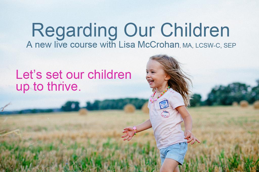 regarding our children