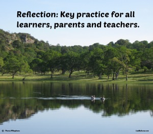Reflection a Key to Success in Learning a Life