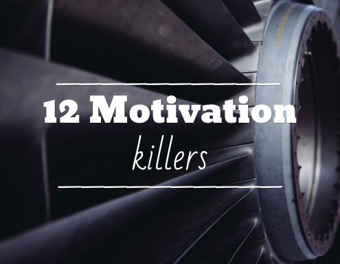 12 Motivation Killers