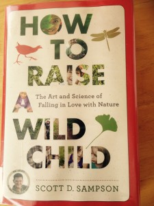 Review: How to Raise a Wild Child by Scott D> Sampson at www.LisaNalbone.com