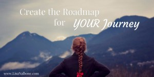 Creating a Roadmap for Your Journey