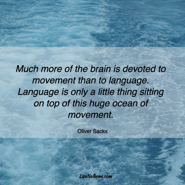 http://www.lisanalbone.com/2017/07/self-directed-learner-mid-year-mobility-check/ Oliver Sacks quote