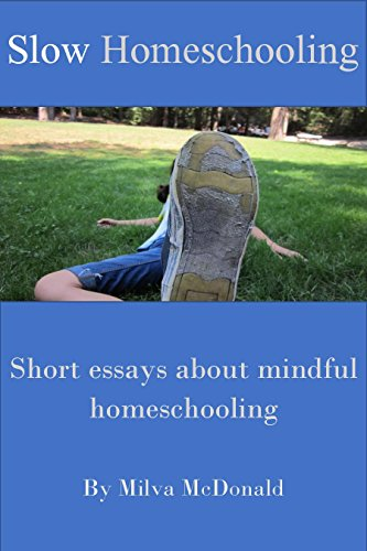 Book Review: Slow Homeschooling by Milva MacDonald
