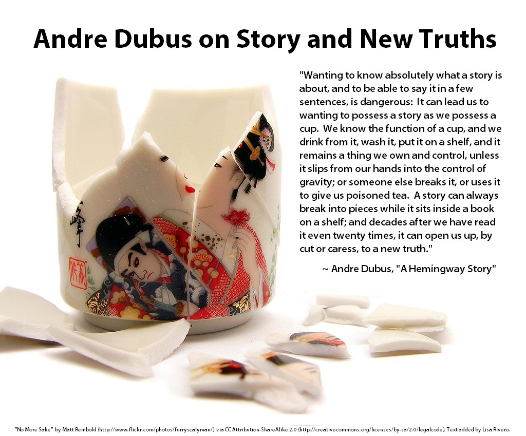 Andre Dubus on Story and New Truths