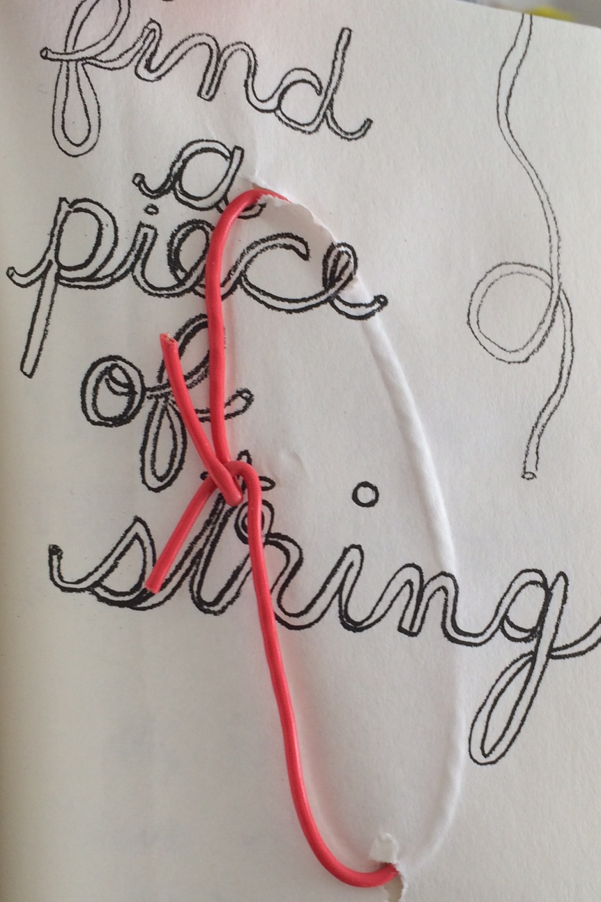 Find a piece of string. Tie this page up with it.