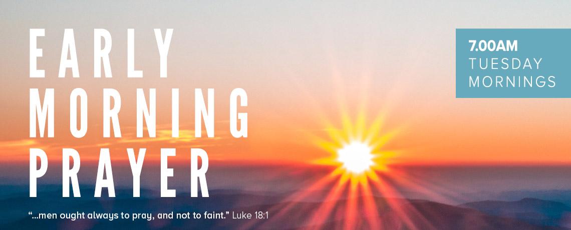 Early Morning Prayer Meeting
