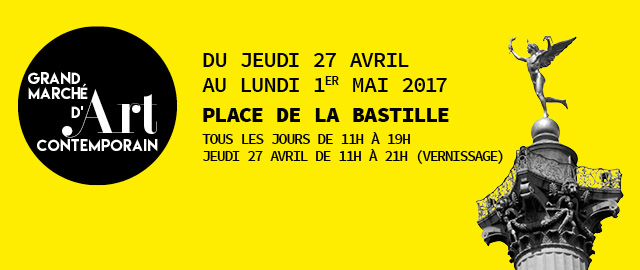 GRAND MARCHÉ D'ART CONTEMPORAIN - BASTILLE 2017