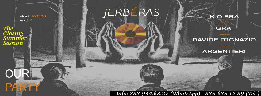 20.09 Closing Summer Session FREE ENTRY @ Jerbéras
