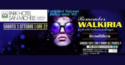 03-10 Ciccio Riccio presenta: Remember Walkiria @ Park Hotel San Michele (Martina Franca - Taranto)