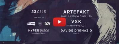 23.01 FUSE LAB. + IL SUONO + WA:IVER pres. ARTEFAKT & VSK @ Hyper