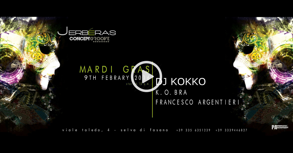 09.02 Mardi Gras: il Carnevale Concept Groove (FREE ENTRY) @Jerbéras Club