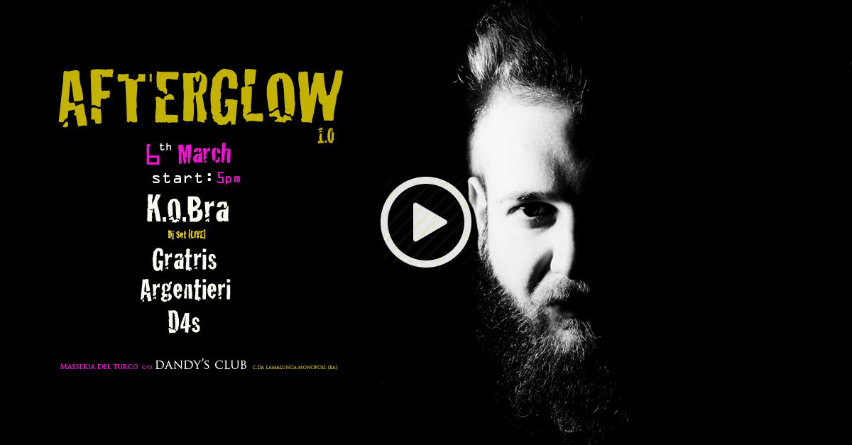 06.03 AFTERGLOW 1.0 @Dandy's Club (@MasseriaDelTurco) [Monopoli, Bari]