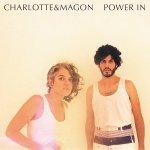 """ביקורת אלבום: """"Power In"""" של Charlotte and Magon"""