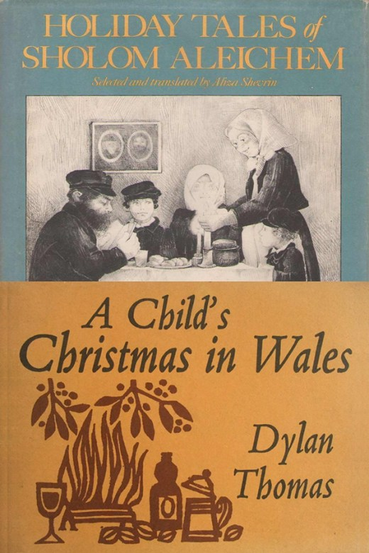 The Spinning Top by Sholem Aleichem and A Child's Christmas in Wales byDylan Thomas