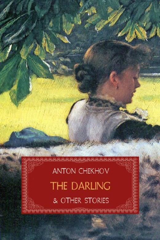 The Darling by Anton Chekhov