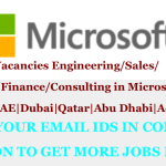 Huge Job Vacancies Engineering/Sales/Marketing/Finance/Consulting in Microsoft @UAE|Dubai|Qatar|Abu Dhabi|Across World