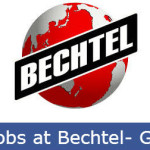 Huge Job Vacancies in Bechtel@UAE,Saudi Arabia,Abu Dhabi