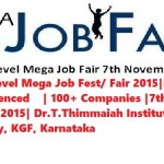 National Level Mega Job Fest/ Fair 2015|Freshers and Experienced    | 100+ Companies |7th November 2015| Dr.T.Thimmaiah Institute of Technology, KGF, Karnataka