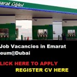 Huge Job Vacancies in Emarat Petroleum@Dubai