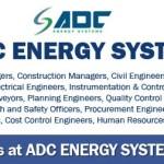 Huge Latest Job Vacancies in ADC Energy Systems| Any Graduate/ Any Degree / Diploma / ITI |Btech | MBA | +2 | Post Graduates  | UAE |Accomodation |Insurance |Visa |Medical |Good Salary