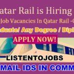 Latest Job Vacancies in Qatar Rail 2021 | Any Graduate/ Any Degree / Diploma / ITI  | Multiple Profile  | Qatar | Apply Online