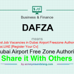 Latest Job Vacancies in Dubai Airport Freezone Authority (DAFZA) | Any Graduate/ Any Degree / Diploma / ITI |Btech | MBA | +2 | Post Graduates  | Dubai,UAE [Register Your Cv]