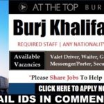 LATEST JOB VACANCIES IN Burj Khalifa  2020| Any Graduate/ Any Degree / Diploma / ITI |Btech | MBA | +2 | Post Graduates  | DUBAI  |Accommodation |Good Salary |Medical |Insurance |Visa