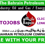 Latest OIL and GAS Job Vacancies in The Bahrain Petroleum Company (Bapco) | Any Graduate/ Any Degree / Diploma / ITI |Btech | MBA | +2 | Post Graduates