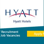 Latest Job Vacancies in Hyatt Hotel 2021  | Any Graduate/ Any Degree / Diploma / ITI |Btech | MBA | +2 | Post Graduates | Abu Dhabi,Dubai ,UAE