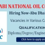 Latest Job Abu Dhabi National Oil Company 2020|  Any Graduate/ Any Degree / Diploma / ITI |Btech | MBA | +2 | Post Graduates | Abu Dhabi