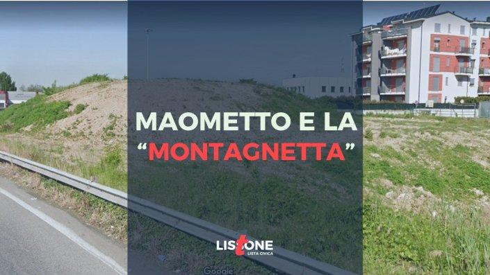 """La """"montagnetta"""""""