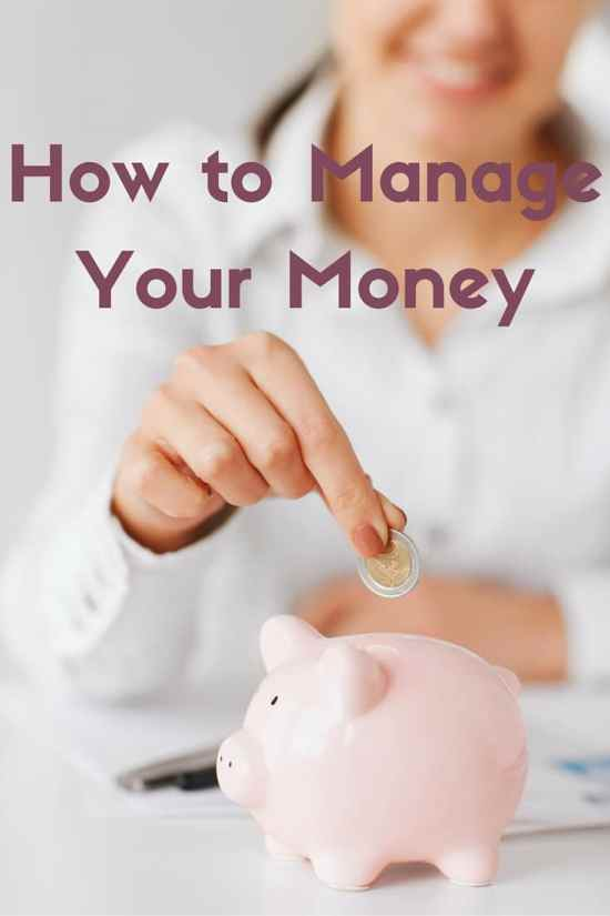 How to Manage Your Money